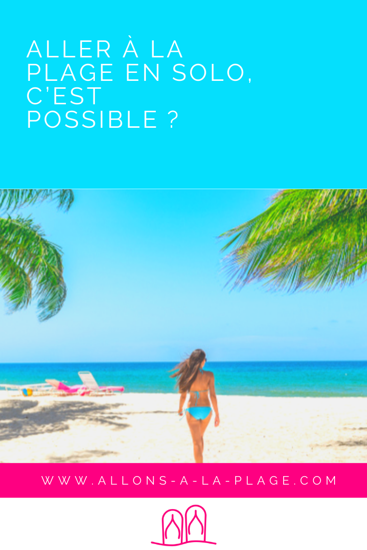Que faire quand on part seul à la plage ? Voici quelques idées qui devraient te donner envie d'enfiler tes tongs et de rejoindre la mer !