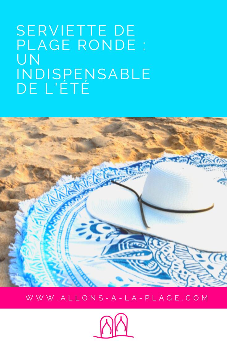 Tu veux connaître les avantages de ce drap de plage? On te dit comment utiliser la serviette de plage ronde pour passer d'agréables vacances !