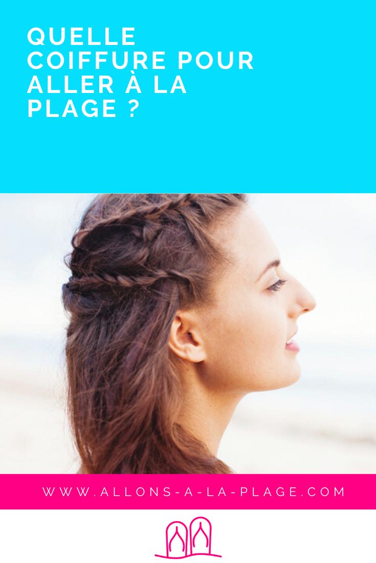 Cette année, c'est décidé, le sable et l'eau de mer n'auront pas raison de tes cheveux. Voici 12 coiffures de plage à adopter avant de filer te baigner !