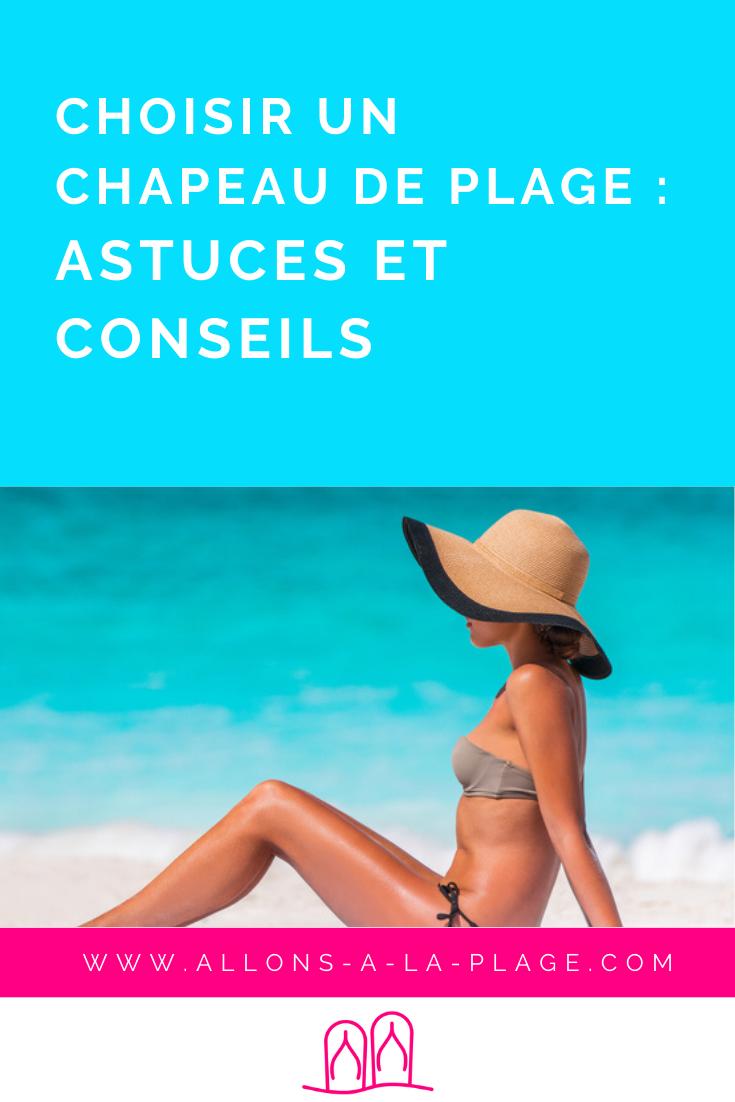 Découvre tous nos conseils pour choisir le chapeau de plage idéal qui conviendra à ton look et à ta morphologie.