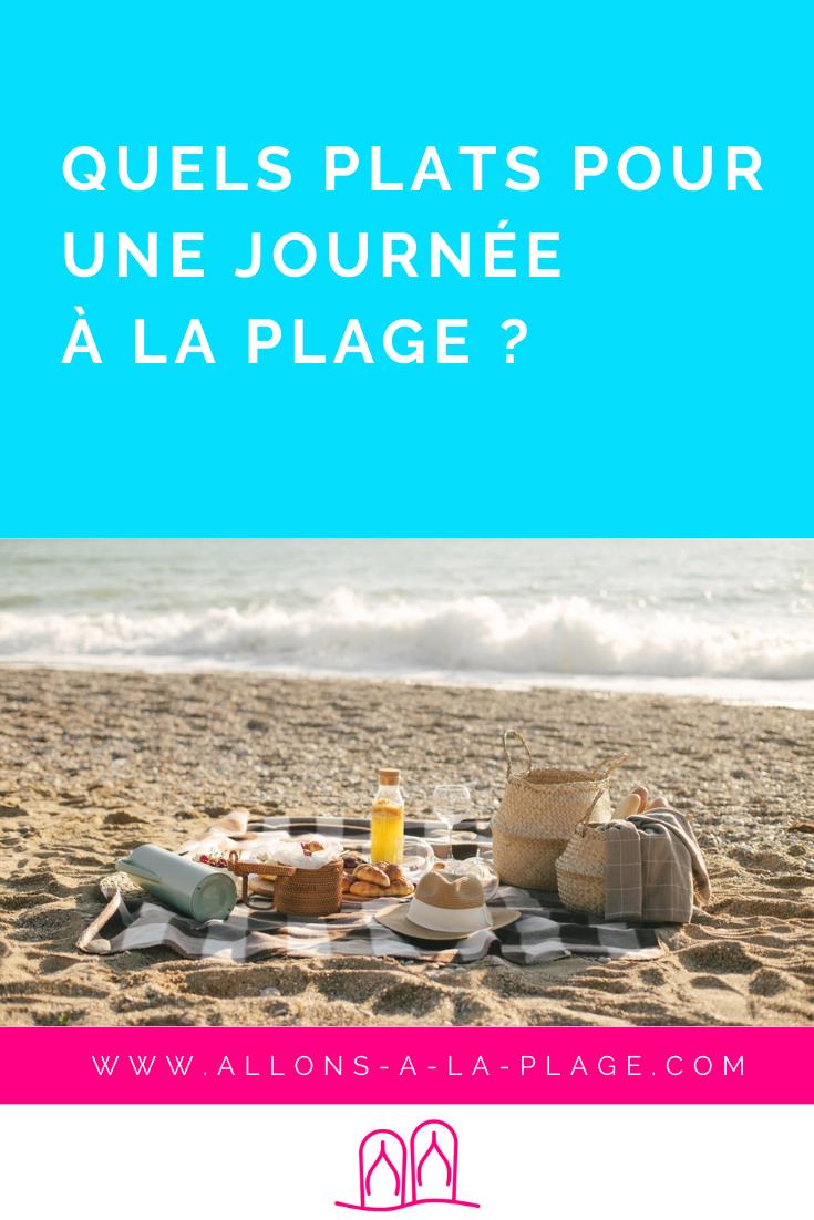 Comment choisir les meilleurs plats pour une journée à la plage ? Nous t'apportons toutes les réponses et plein d'idées.